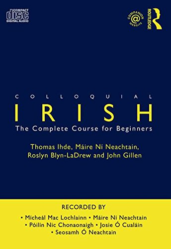 Colloquial Irish: The Complete Course for Beginners (Colloquial Series)
