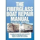The Fiberglass Boat Repair Manual 9780877422280