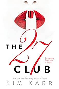 The 27 Club by [Karr, Kim]