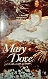 img - for Mary Dove by Jane Gilmore Rushing (1975-05-03) book / textbook / text book