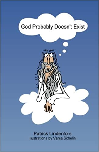 God Probably Doesn't Exist: Am...