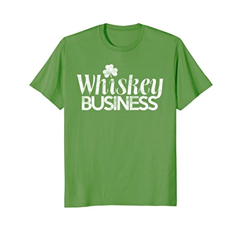 Whiskey Business Shirt St. Patricks Day Gift