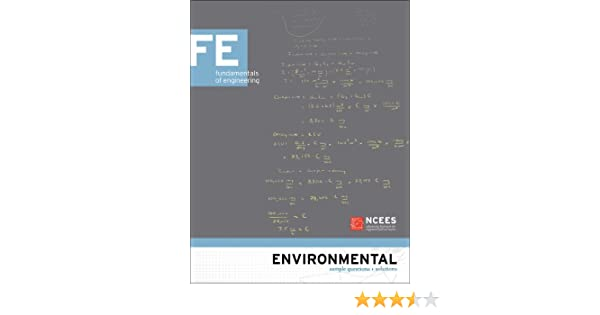 Environmental fe sample questions and solutions ncees environmental fe sample questions and solutions ncees 9781932613452 amazon books fandeluxe Gallery