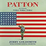 Patton (1970 Film): Also Featuring Tora! Tora! Tora! (1970 Film) (1997 Studio Recording)