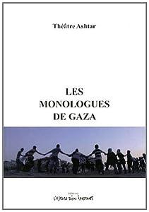"""Afficher """"Les monologues de Gaza"""""""