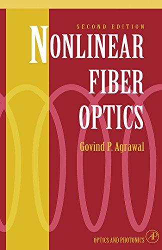 Nonlinear Fiber Optics: Formerly Quantum Electronics (Optics and Photonics)