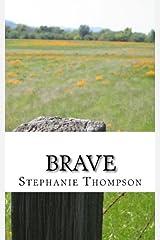 Brave: A Memoir Paperback