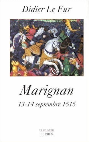 Lire en ligne Marignan : 13-14 septembre 1515 pdf, epub ebook