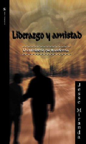 Liderazgo y amistad (Spanish Edition) by Vida