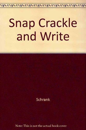 Snap Crackle and Write