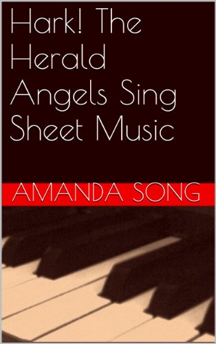 Angels The Music Sing Herald Hark Piano Sheet (Hark! The Herald Angels Sing Sheet Music)