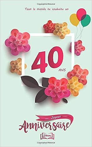 Amazonfr Joyeux Anniversaire 40 Ans Thème Girly Livre à
