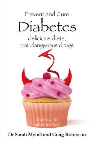 Prevent and Cure Diabetes: Delicious Diets, Not Dangerous Drugs