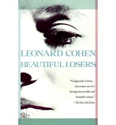 [(Beautiful Losers)] [Author: Leonard Cohen] published on (November, 1993)