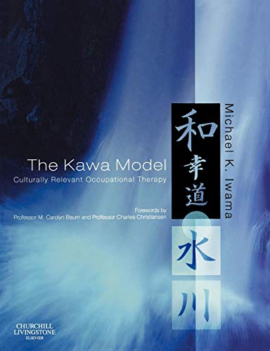 The Kawa Model: Culturally Relevant Occupational