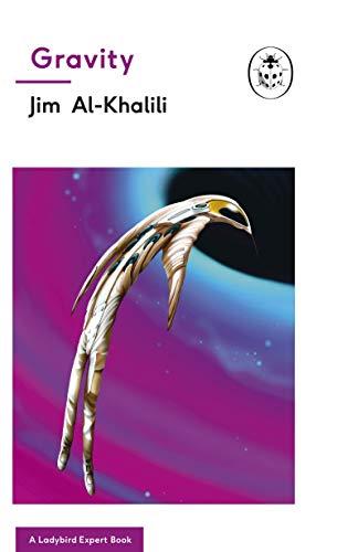 Gravity: A Ladybird Expert Book