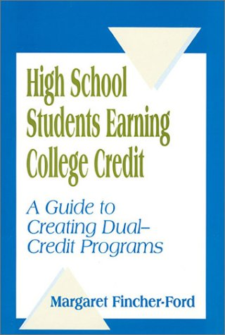 High School Students Earning College Credit  A Guide To Creating Dual Credit Programs