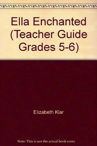 Ella Enchanted (Teacher Guide Grades 5-6)