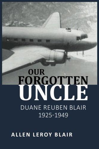 Our Forgotten Uncle: Duane Reuben Blair 1925-1949