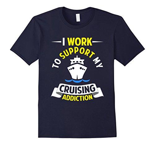 Men's Funny My Cruising Addiction T-shirt Cruise Ship Vacation Large Navy