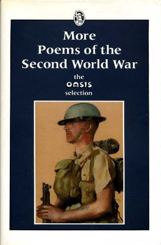 More Poems of the Second World War: The Oasis Selection
