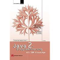 Java 2-Programmierung mit IBM VisualAge, m. CD-ROM