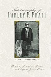 Autobiography of Parley P. Pratt (Revised and Enhanced)