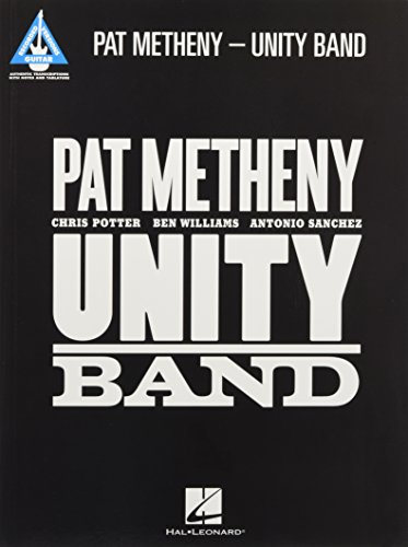 Pat Metheny - Unity Band (Guitar Recorded Versions)