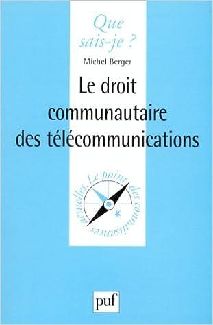 Lire un Le Droit Communautaire desTélécommunications pdf, epub ebook