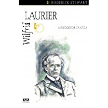 Wilfrid Laurier (Quest Biography Book 9)