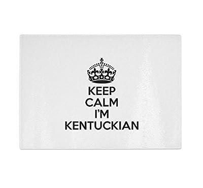 Keep Calm I'M Kentuckian Kentucky Kitchen Bar Glass Cutting Board