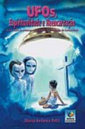Download Ufos, Espiritualidade E Reencarnacao ebook