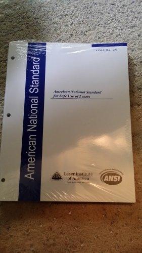 American National Standard for Safe Use of Lasers: ANSI Z136.1-2000 (ANSI (Laser Institute of America)) (ANSI (Laser Institute of America)) (ANSI (Laser Institute of America)) ()
