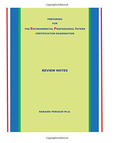 Preparing for the Environmental Professional Intern Certification Examination: Review Notes ebook