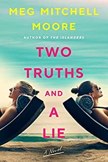Book Cover: Two Truths and a Lie: A Novel