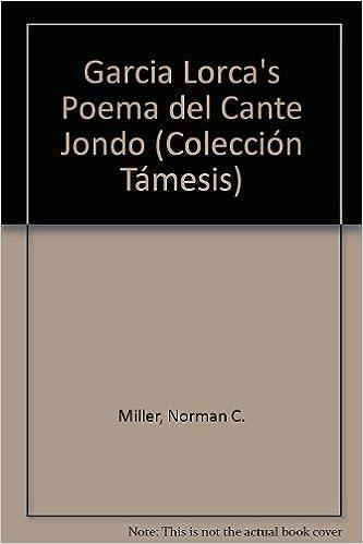 Garcia Lorca's Poema del Cante Jondo (Coleccion Tamesis: