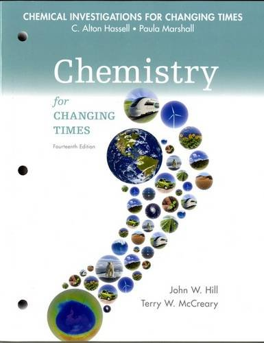 Chemical Investigations for Chemistry for Changing Times (14th Edition)