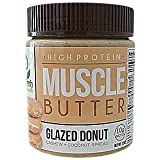 You Fresh Naturals - Glazed Donut Muscle Butter - High Protein (10 grams) Gluten Free Cashew Nut Butter - Easy To Use and Versatile.