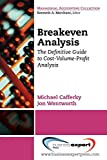 img - for Break Even Analysis book / textbook / text book
