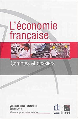 En ligne téléchargement L'économie française : Comptes et dossiers - Rapport sur les comptes de la nation 2013 pdf epub