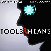 Tools and Means: The Destroyers, Book 1 | John Mierau