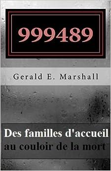 999489 Des familles d'accueil au couloir de la mort