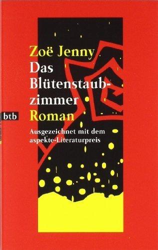 Das Blütenstaubzimmer: Roman von Jenny. Zoë (2007) Taschenbuch