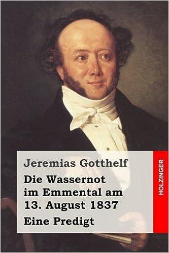 Book Die Wassernot im Emmental am 13. August 1837: Eine Predigt