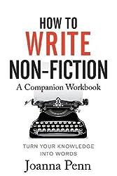 How to Write Non-Fiction Companion Workbook