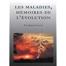Les maladies, mémoires de l'évolution -- d'après les travaux du Dr Hamer