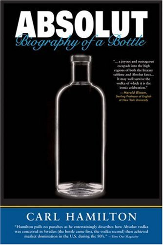 Read Online Absolut: Biography of a Bottle PDF