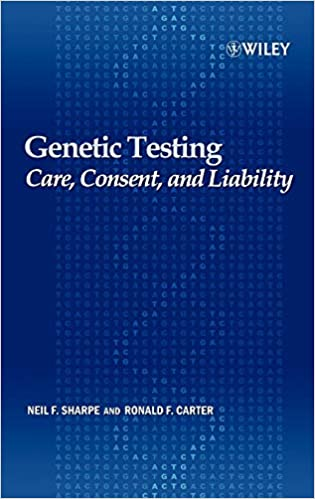 Care Consent and Liability Genetic Testing