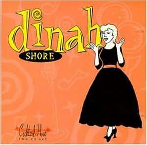Dinah Shore Cocktail Hour Dinah Shore Amazon Com Music