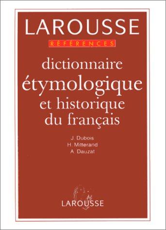 Dictionnaires De Langage Larousse: Dictionnaire Etymologique